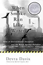 When Smoke Ran Like Water :: Tales of Environmental deception &_the battle Against Pollution