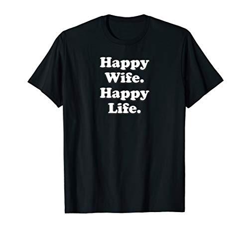 Happy Wife Happy Life Wedding Funny Husband Love T-Shirt