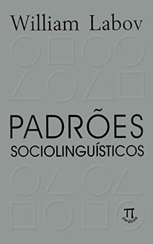 Padrões sociolinguísticos (Lingua[gem] Livro 26)