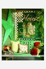 A House in the South: Old-Fashioned Graciousness for New-Fashioned Times Hardcover