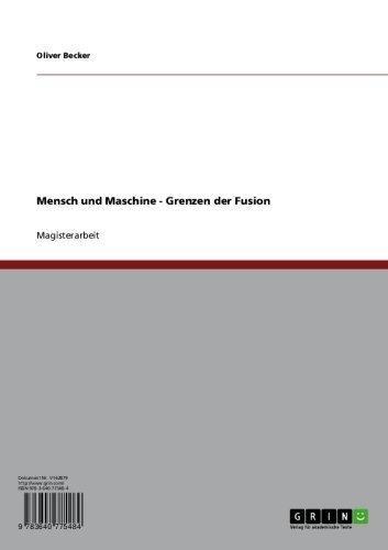 Mensch und Maschine - Grenzen der Fusion