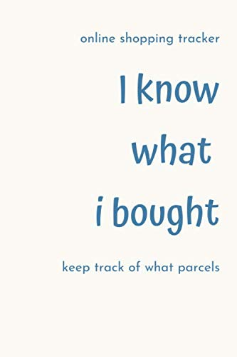 Online Shopping Tracker I Know What i Bought keep track of what parcels: This way you can keep track of what parcels are due to arrive and chase up any forgotten orders that may have gone missing it