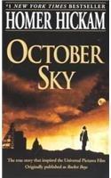October Sky by Homer Hickam (1999-02-01)