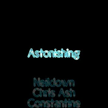 Astonishing (feat. Chris Ash & Constantine)