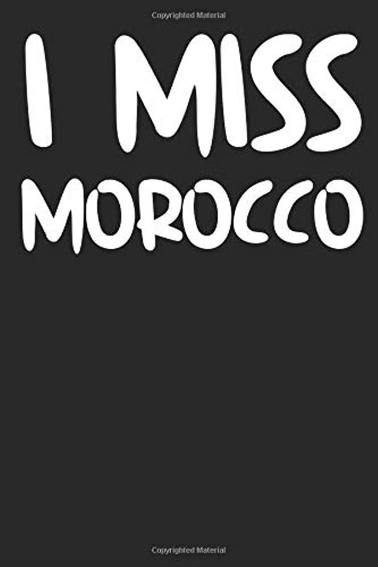 週間比率落とし穴I Miss Morocco: A Notebook