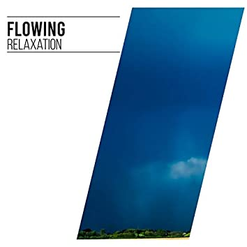 #Flowing Relaxation