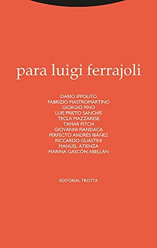 Para Luigi Ferrajoli (Estructuras y Procesos. Derecho) (Spanish Edition)
