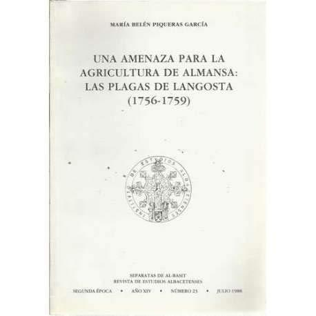 Una amenaza para la agricultura de Almansa: las plagas de langosta (1756-1759)
