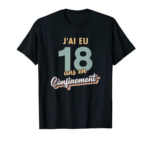 18 Ans Anniversaire Cadeau Fille Homme - 18e en Confinement T-Shirt