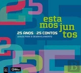 Estamos Juntos 25 anos, 25 contos (Portuguese Edition)