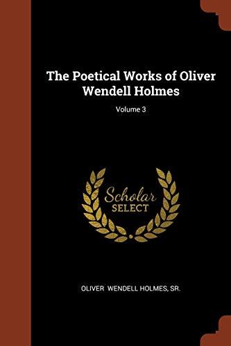 POETICAL WORKS OF OLIVER WENDE