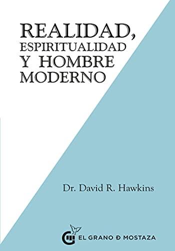 Realidad, Espiritualidad y Hombre Moderno