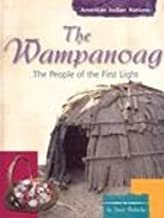 The Wampanoag: The People of the First Light (American Indian Nations)