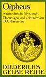 Diederichs Gelbe Reihe, Bd.40, Orpheus. Altgriechische Mysterien - Joseph O. Plassmann