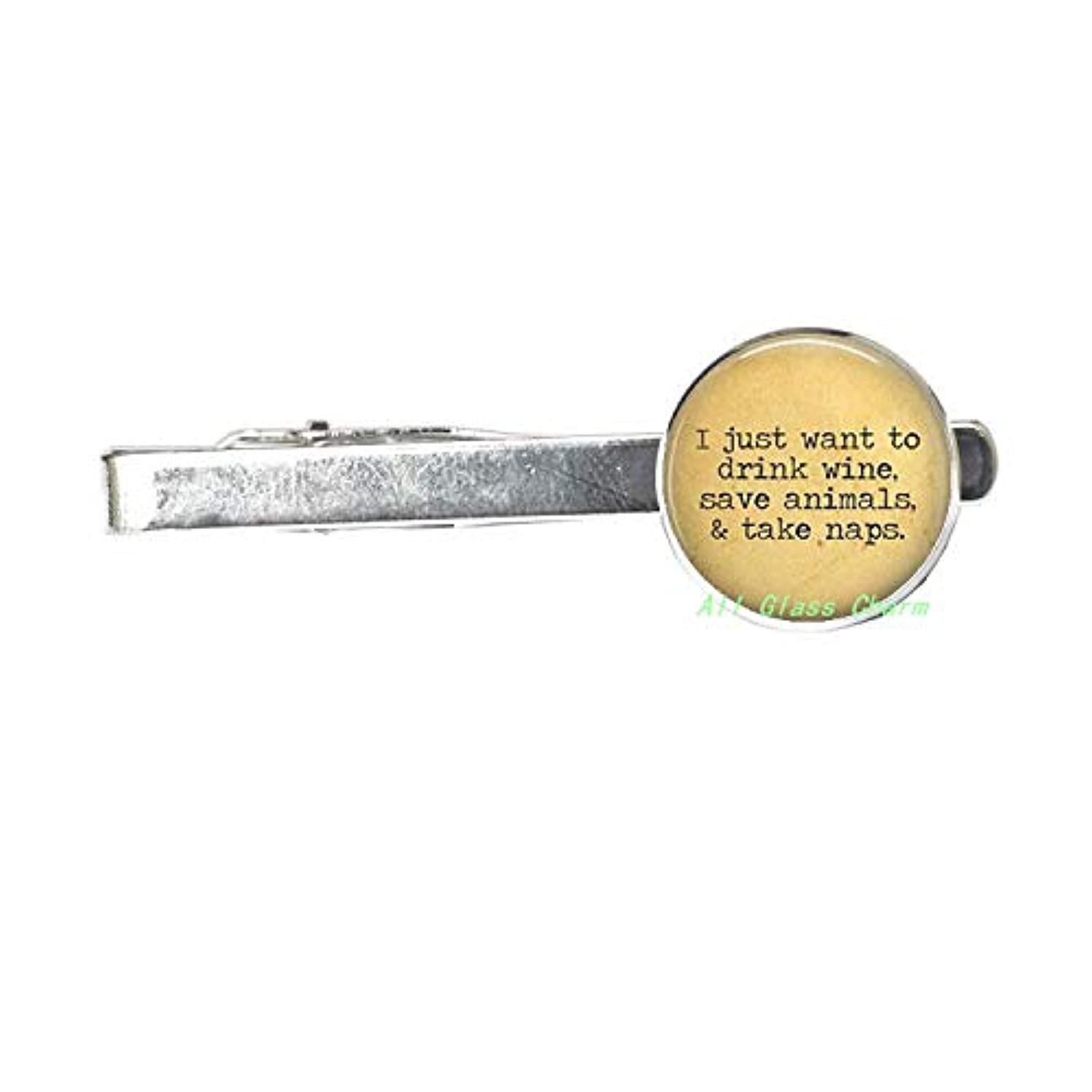 Tie Pin Tie Clip I just Want to Drink Wine,Save Animals,and take naps-Funny Wine Quote,AS017 (A1)