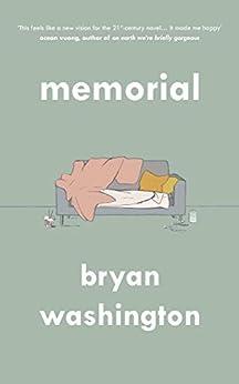 Memorial by [Bryan Washington]