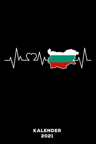Bulgarien Herzschlag: Kalender 2021 und Jahresplaner von Januar bis Dezember mit Ferien, Feiertagen und Monatsübersicht | Organizer, Taschenkalender und Organizer für 1 Jahr