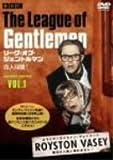 リーグ・オブ・ジェントルマン 奇人同盟! second series VOL.1[DVD]
