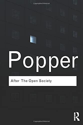 After the Open Society: Selected Social and Political Writings