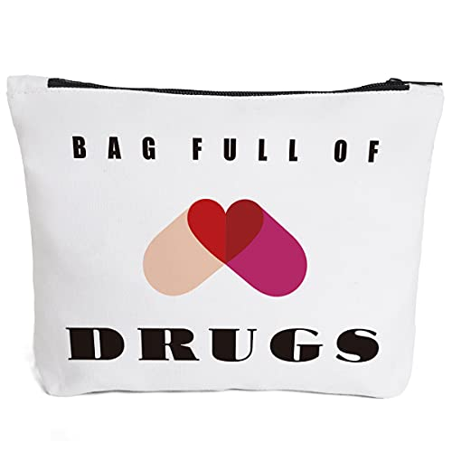 Funny Pill Medicine Drug Bag Pill Zipper Pouch Bags | Full of Drugs Pill Case Organizer Makeup Cosmetic Travel Bag Toiletry Case Multifunction Pouch Gifts for Patient Women Girls Friend