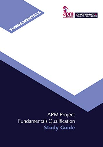 APM Project Fundamentals Qualification Study Guide (English Edition)