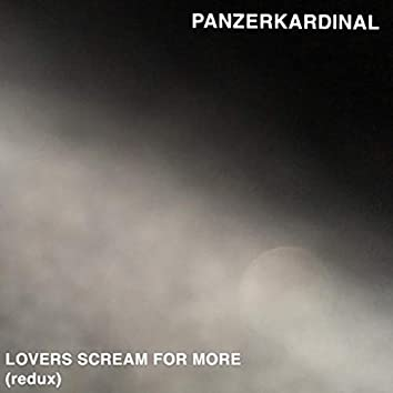 Lovers Scream for More