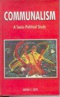 Communalism: a Socio-Political Study