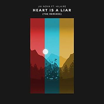 Heart Is A Liar (Remixes)