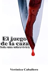 El juego de la caza par Verónica Caballero Sánchez