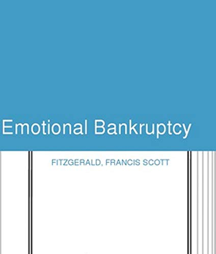 Emotional Bankruptcy (English Edition)