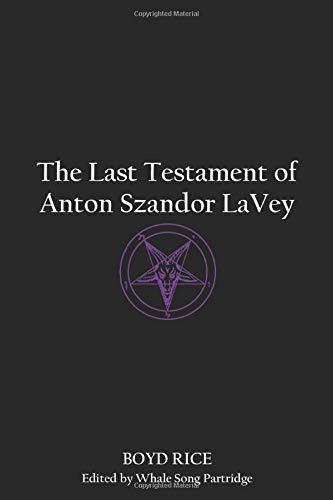 The Last Testament of Anton Szandor LaVey