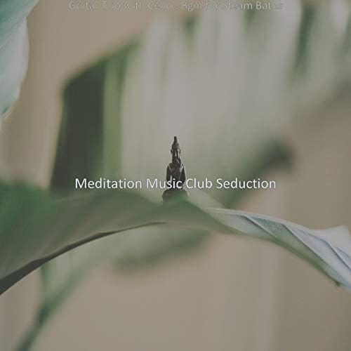 Meditation Music Club Seduction