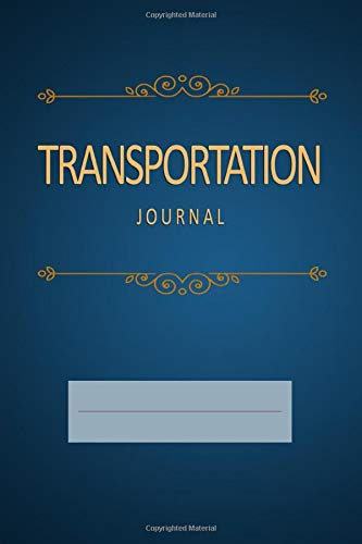 Transportation Journal: Blank, Lined Notebook (Softcover)