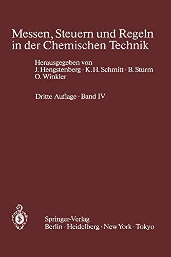 Messen, Steuern und Regeln in der Chemischen Technik: Band IV Meßwertverarbeitung zur Prozeßführung II (Digitale Verfahren) (German Edition)