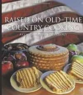 Raised on OldTime Country Cooking: A Companion to the Trilogy [並行輸入品]