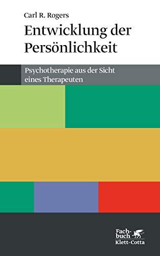 Entwicklung der Persönlichkeit: Psychotherapie aus der Sicht eines Therapeuten (Konzepte der Humanwissenschaften)