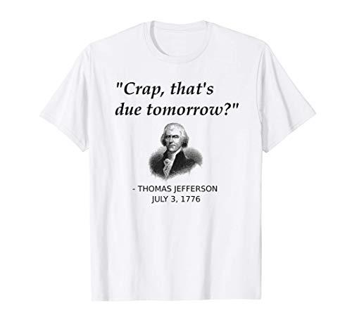 Funny Thomas Jefferson USA History Teacher Student Gift T-Shirt