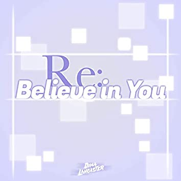 Believe in You (Re:Zero Season 2 Part 2 Ending)