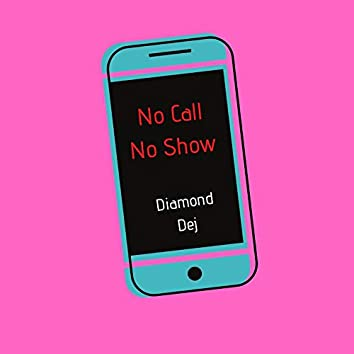 No Call No Show