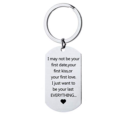 Gift for Boyfriend Girlfriend - I May Not Be Your First Date Keychain Gifts for Him and Her Anniversary Valentine's Day Birthday Christmas Gifts for Fiance Fianc¨¦e