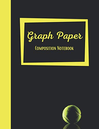 Graph Paper Composition Notebook: 4x4, Quad Ruled Notebook For Tennis Players, Lovers, Fans ~ 8.5' x 11'