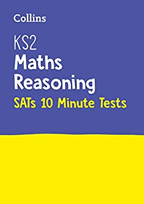 KS2 Maths Reasoning SATs 10-Minute Tests: for the 2019 tests (Letts KS2 SATs Success) by Letts