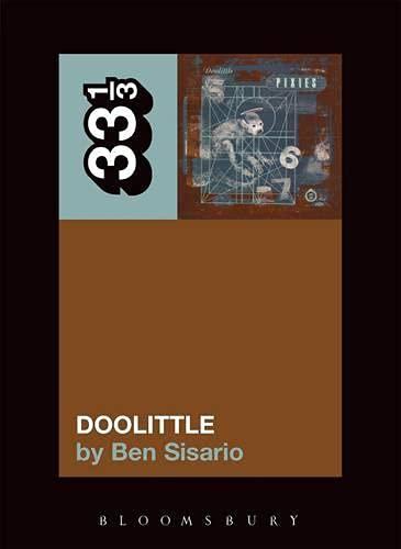 The Pixies' Doolittle (33 1/3)