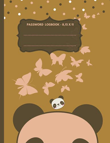 PASSWORD LOG BOOK: Password book to track - include Alphabetical index - Cover Panda Pappilon - 8,5 x 11 inch - 100 pages