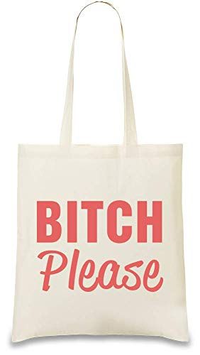 B *** h Bitte lustige Slogan - B***h Please Funny Slogan Custom Printed Tote Bag| 100% Soft Cotton| Natural Color & Eco-Friendly| Unique, Re-Usable & Stylish Handbag For Every Day Use| Custom