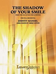 The Shadow of Your Smile: Conductor Score & Parts