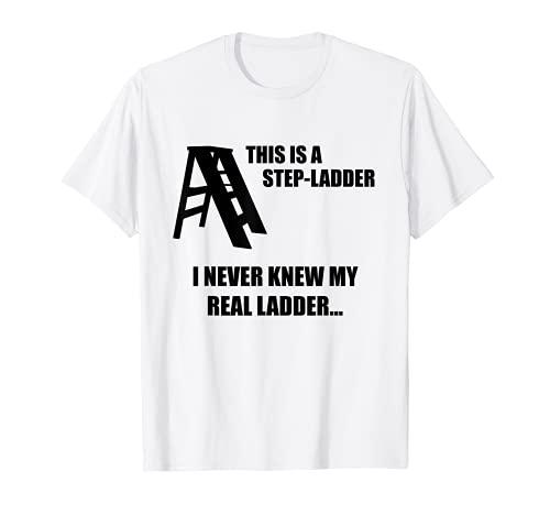 Esta es una escalera divertida para papá broma o mordaza sobre escaleras Camiseta