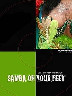 Samba On Your Feet (Documentary)