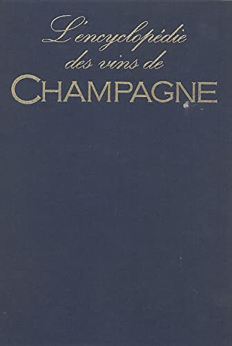 L'Encyclopédie des vins de Champagne (French Edition)