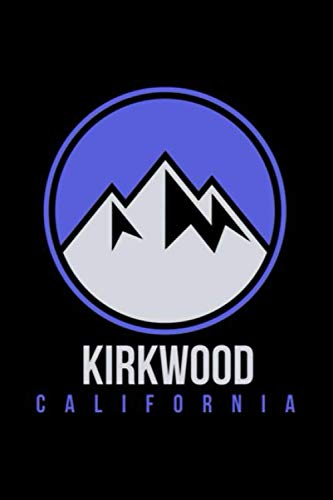 Kirkwood California Hoodie Top - Ski Snowboard Swea Notebook: Journal, Lined Notebook, 120 Blank Pages, Journal, 6x9 Inches, Matte Finish Cover
